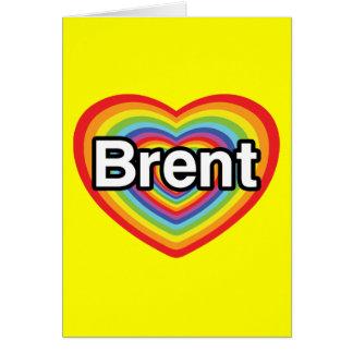 I love Brent: rainbow heart Card