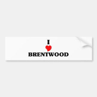 I love Brentwood Ca Car Bumper Sticker