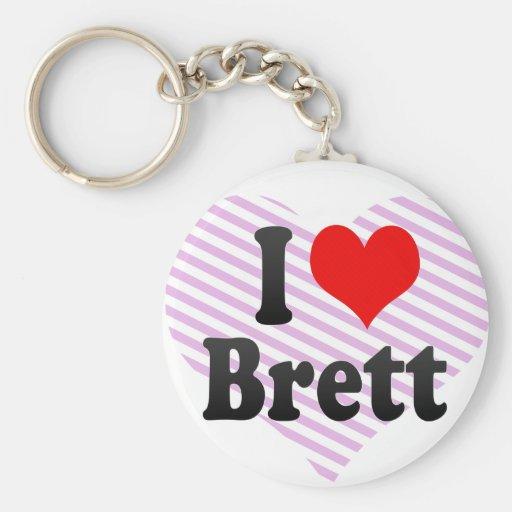 I love Brett Basic Round Button Keychain