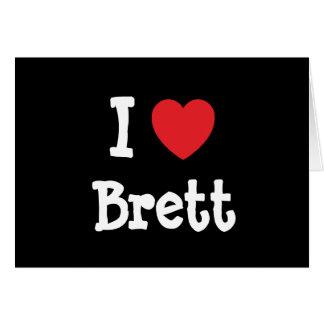 I love Brett heart custom personalized Greeting Card