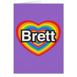 I love Brett. I love you Brett. Heart Cards