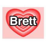 I love Brett. I love you Brett. Heart Postcard