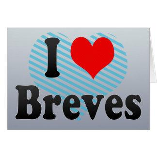 I Love Breves, Brazil Greeting Card