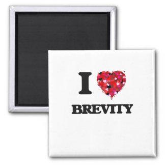 I Love Brevity 2 Inch Square Magnet