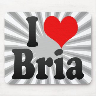 I love Bria Mouse Pad