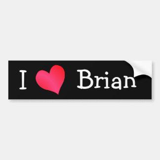 I Love Brian Car Bumper Sticker