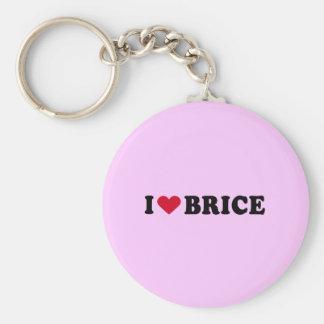 I LOVE BRICE KEYCHAIN