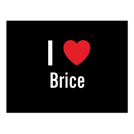 I love Brice Post Card
