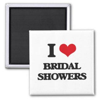 I Love Bridal Showers Magnet