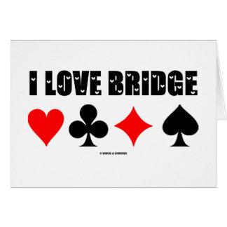 I Love Bridge Bridge Game Greeting Card
