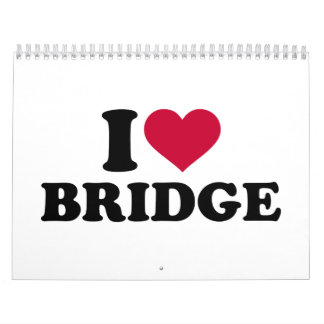 I love Bridge Calendar