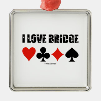 I Love Bridge Card Suits Bridge Attitude Metal Ornament