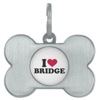 I love Bridge Pet ID Tag