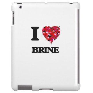 I Love Brine