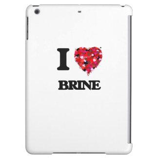 I Love Brine Case For iPad Air