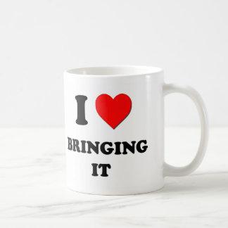 I Love Bringing It Mug