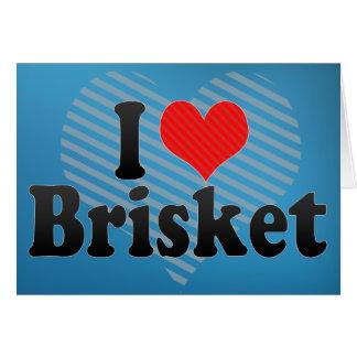 I Love Brisket Card