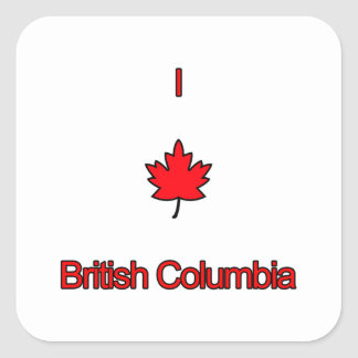 I Love British Columbia Square Sticker