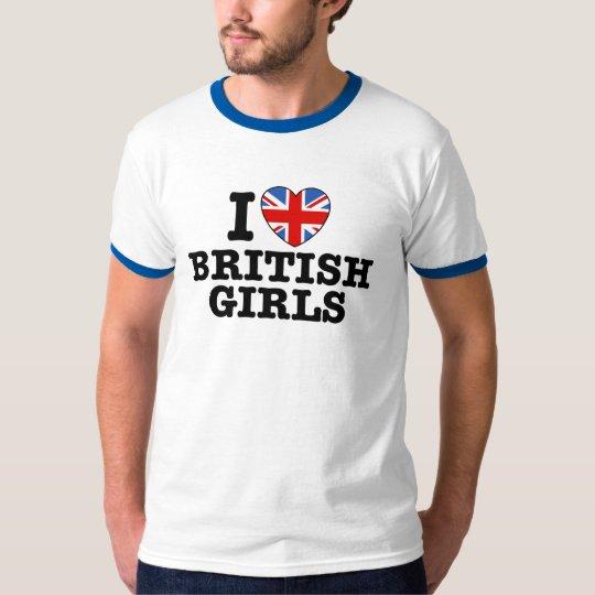 I Love British Girls T-Shirt