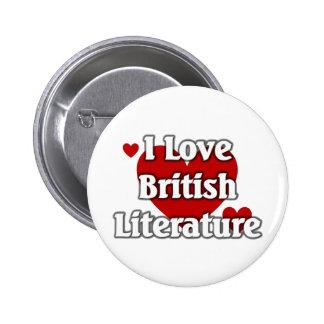 I love British Literature 2 Inch Round Button