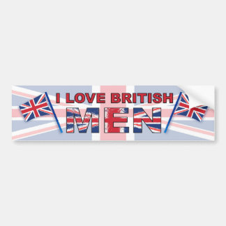 I love British men Bumper Sticker