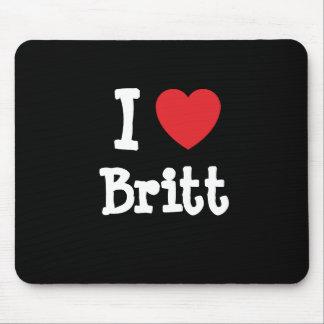 I love Britt heart T-Shirt Mouse Pad