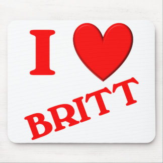 I Love Britt Mouse Pad