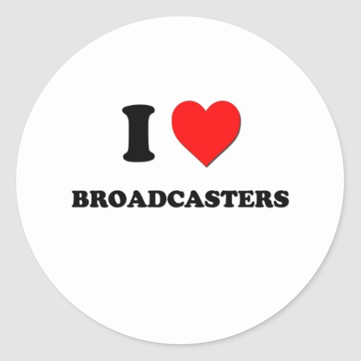 I Love Broadcasters Classic Round Sticker