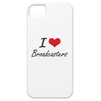 I love Broadcasters iPhone 5 Case
