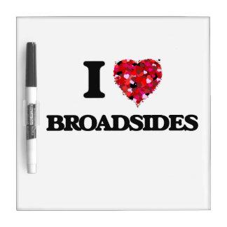 I Love Broadsides Dry-Erase Board