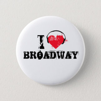 I love broadway button
