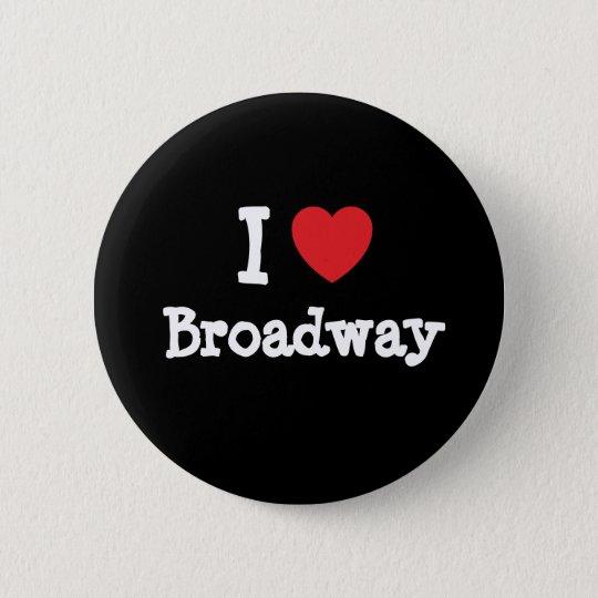I love Broadway heart custom personalized Pinback Button