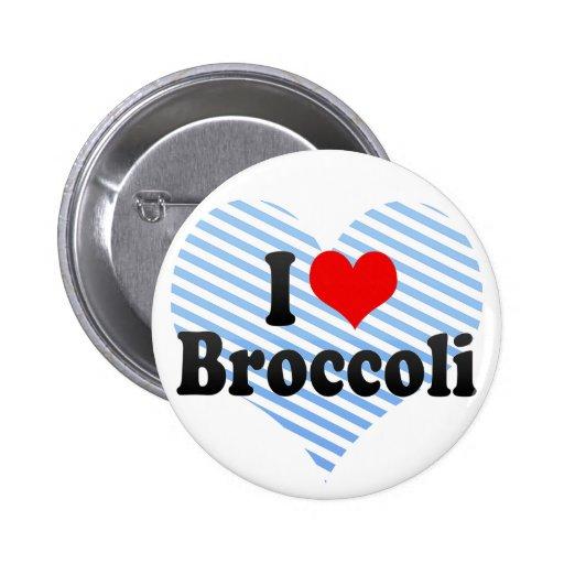 I Love Broccoli 2 Inch Round Button