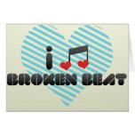 I Love Broken Beat Cards