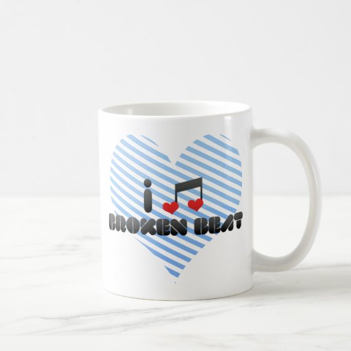 I Love Broken Beat Coffee Mugs
