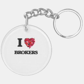 I Love Brokers Double-Sided Round Acrylic Keychain
