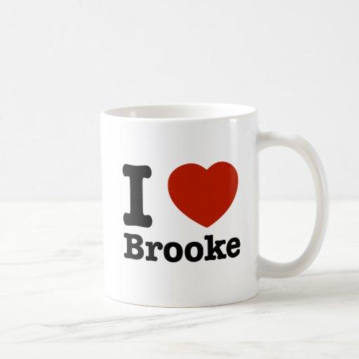 I love Brooke Coffee Mugs