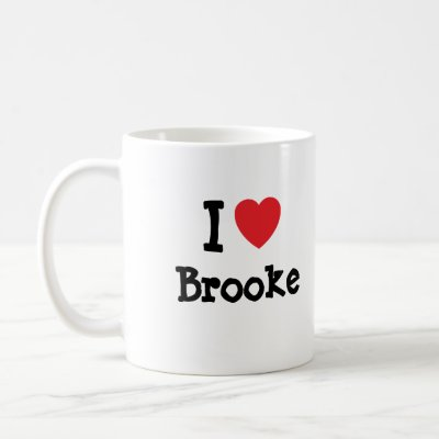 I love Brooke! Custom name t-shirts ; Show how much you love Brooke with