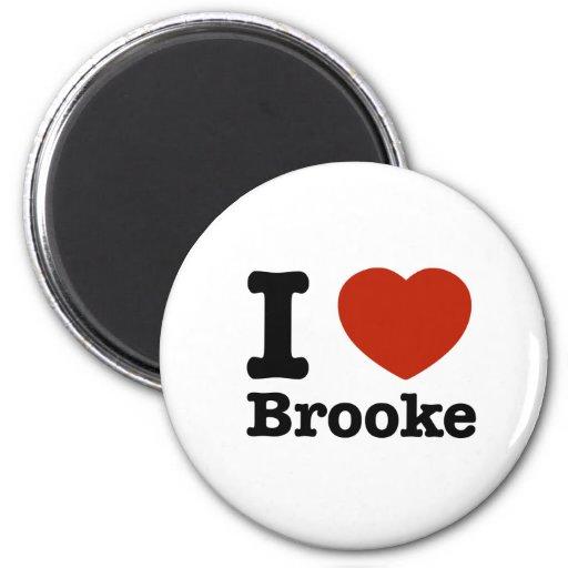I love Brooke Magnets