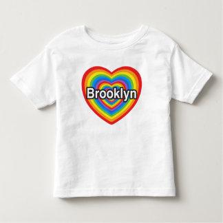 I love Brooklyn. I love you Brooklyn. Heart Toddler T-shirt