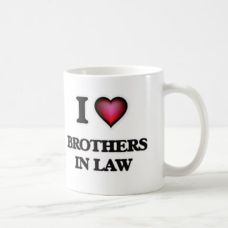 I Love Brothers-In-Law Coffee Mug