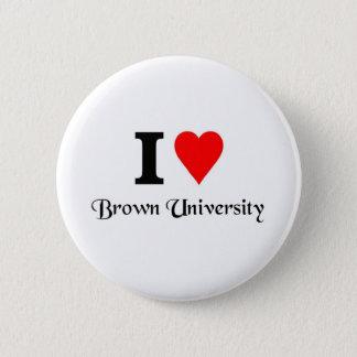 I love Brown University Button