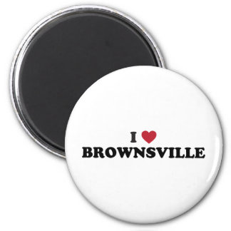 I Love Brownsville Texas Magnets