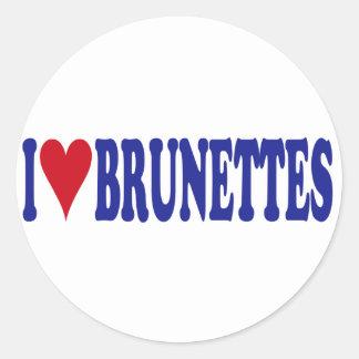 I Love Brunettes Classic Round Sticker