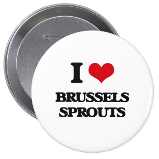 I Love Brussels Sprouts Button