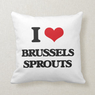 I Love Brussels Sprouts Throw Pillow