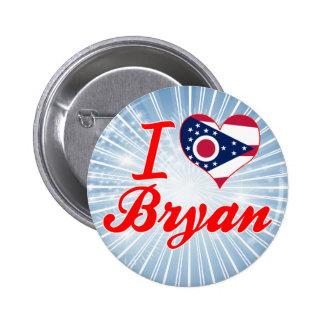 I Love Bryan, Ohio Buttons