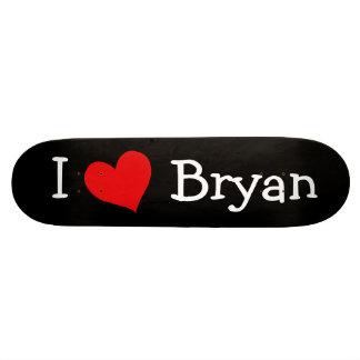 I Love Bryan Skateboard