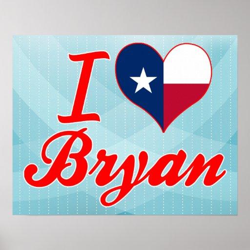 I Love Bryan, Texas Posters