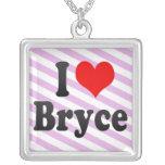 I love Bryce Pendants